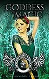 Goddess Of Magic (Kingdom of Fairytales: Snow White #4)