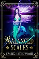 Balanced Scales: Untold Tales: The Little Mermaid
