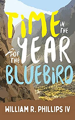 Time in the Year of the Bluebird