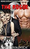 The Rogue : Werewolf Shifter and Billionaire MFM Menage Romance