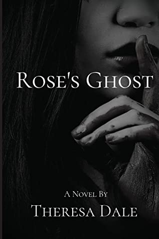Rose's Ghost (Rose's Ghost, #1)