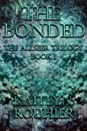 The Bonded (The Allseer Trilogy, #1)