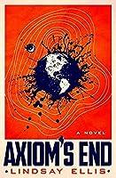 Axiom's End (Noumena #1)