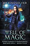 Well of Magic (Rosie O'Grady's Paranormal Bar and Grill #4)