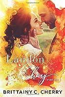 Landon & Shay: Part One (L&S Duet, #1)