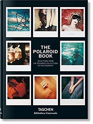 The Polaroid Book (Bibliotheca Universalis) (multilingual Edition) (English, French and German Edition)