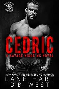Cedric (Savage Kings MC, #12)