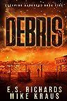Debris (Escaping Darkness #5)