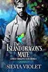 The Island Dragon's Mate (Lonely Dragons Club #4)