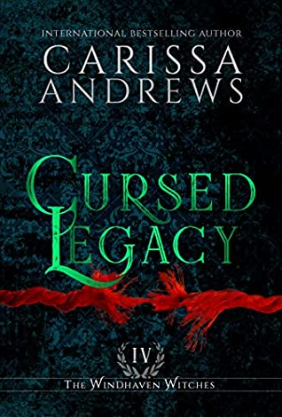 Cursed Legacy (The Windhaven Witches #4)