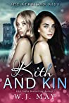 Kith & Kin (The Kerrigan Kids Book 3)