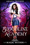 Magic Within (Bloodline Academy, #1)