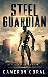 Steel Guardian (Rusted Wasteland #1)