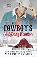 The Cowboy's Christmas Reunion (Saddle Springs Romance)