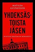 Yhdeksästoista jäsen - Ruotsin akatemian romahdus