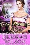 The Long Awaited Lord (The Valiant Love Regency Romance) (A Historical Romance Book)