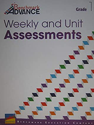 Benchmark Advance Grade 1 Weekly and Unit Assessments