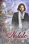 Un Principe a Natale by R.J. Scott