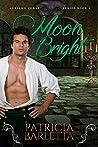 Moon Bright: Auriano Curse Series Book 3