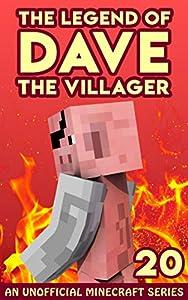 Dave the Villager 20: An Unofficial Minecraft Book