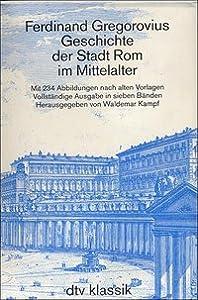 Geschichte der Stadt Rom im Mittelalter : vom V. bis zum XVI. Jh., 1,1. 1. - 3. Buch