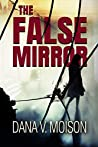 The False Mirror: A Female Detective Murder Mystery (Sharon Davis Chronicles Book 2)