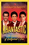 Khantastic - The untold story of Bollywood's trio