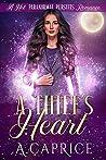 A Thief's Heart: A Hot Paranormal Pursuits Romance (ARC Book 2)