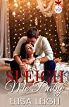 Sleigh Me Baby (A Forever Safe Christmas #8)