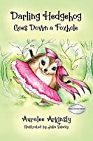 Darling Hedgehog: Goes Down a Foxhole