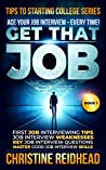 Get That Job! (Tips to Starting College #1)