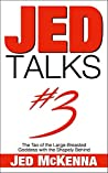 Jed Talks #3: The Tao of the Large-Breasted Goddess with the Shapely Behind