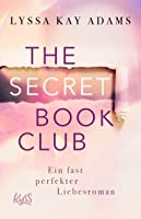 The Secret Book Club - Ein fast perfekter Liebesroman (The Secret Book Club-Reihe, #1)