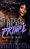 New Moon (Fated To A Lycan Prince #2)