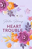 Heart Trouble (The Kiss Quotient, #3)