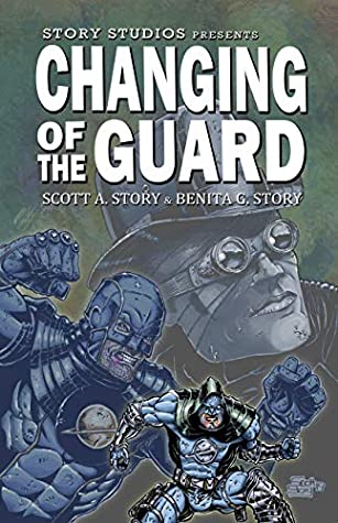 Story Studios Presents Changing of the Guard (Spire City Noir Book 1)