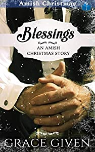 Blessings - An Amish Christmas Story