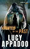 Haunted By The Past (Friends In Crisis #1)