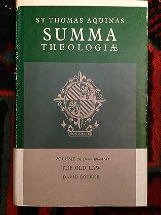 Summa Theologiae: Volume 29, the Old Law: 1a2ae. 98-105