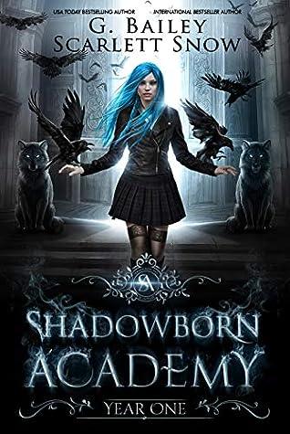 Shadowborn Academy: Year One