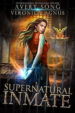 Supernatural Inmate (Supernatural Captivity #1)