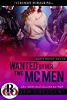 Wanted by Her Two MC Men (Curvy Women Wanted #19)