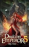 Dragon Emperor: Human to Dragon to God