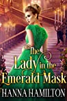 The Lady in the Emerald Mask