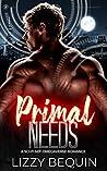 Primal Needs (Primal Alphas #3)