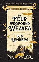 The Four Profound Weaves: A Birdverse Book