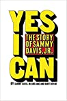 Yes I Can: The Story of Sammy Davis Jr.