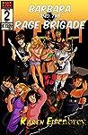Barbara and the Rage Brigade