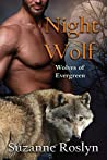 Night Wolf (Wolves of Evergreen Book 4)