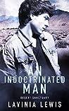 An Indoctrinated Man (Desert Sanctuary Book 2)